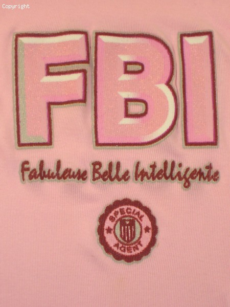 Tee Shirt Humour Girl FBI (Rose)