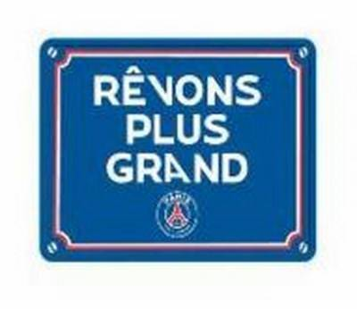 Plaque Metal Revons Plus Grand PSG